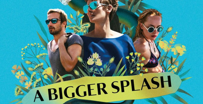 for Film a bigger splash