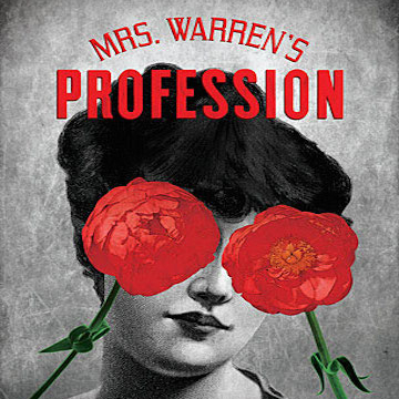 women in mrs warren s profession Consider the various ways in which wilde presents the role of women in contemporary society in a woman of no importance compare and contrast this with shaw's presentation of the female characters in mrs warren's profession ensure that you offer alternative viewpoints in your answer as well as demonstrating aspects of the dramatic and.